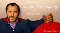 Jude Law es Dom Hemingway y tú no, en su Trailer oficial Red Band