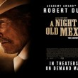 Trailer de A Night in Old Mexico: Robert Duvall destruirá mexicanos