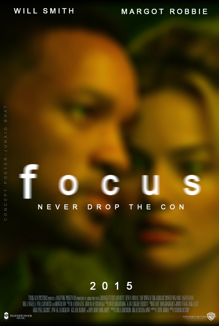 focus concept poster will smith margot robbie con artist junaid bhat 2015