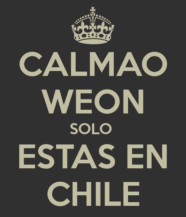 calmao-weon-solo-estas-en-chile-2