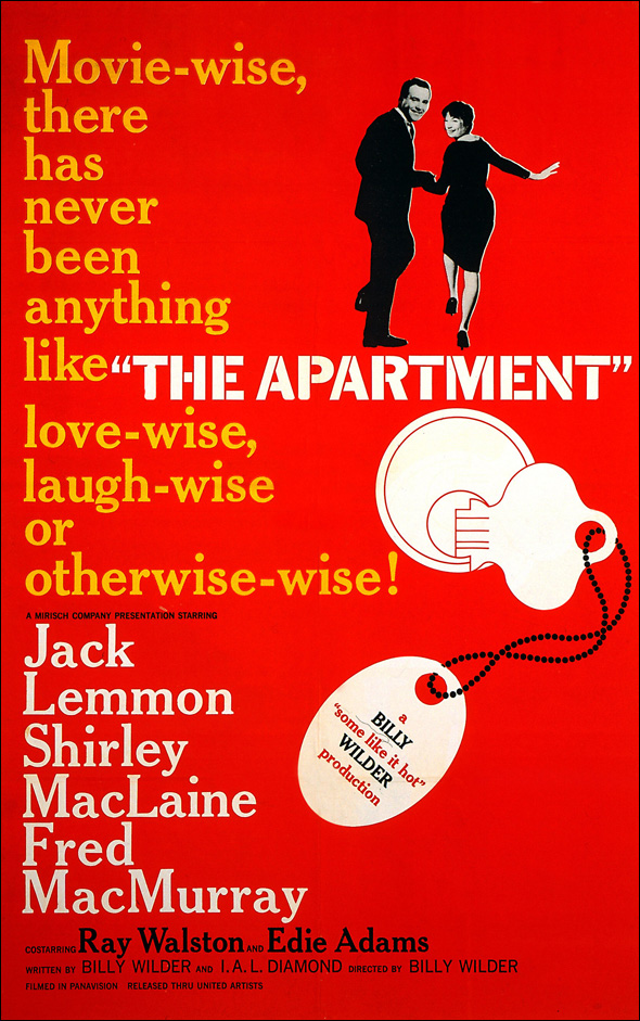 The Apartment (1960) Directed by Billy Wilder Shown on poster, from left: Jack Lemmon, Shirley MacLaine