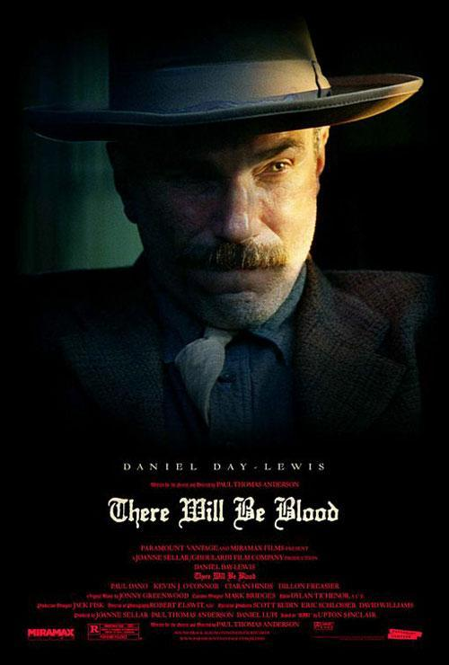 There will be blood (póster) - Daniel Day-Lewis