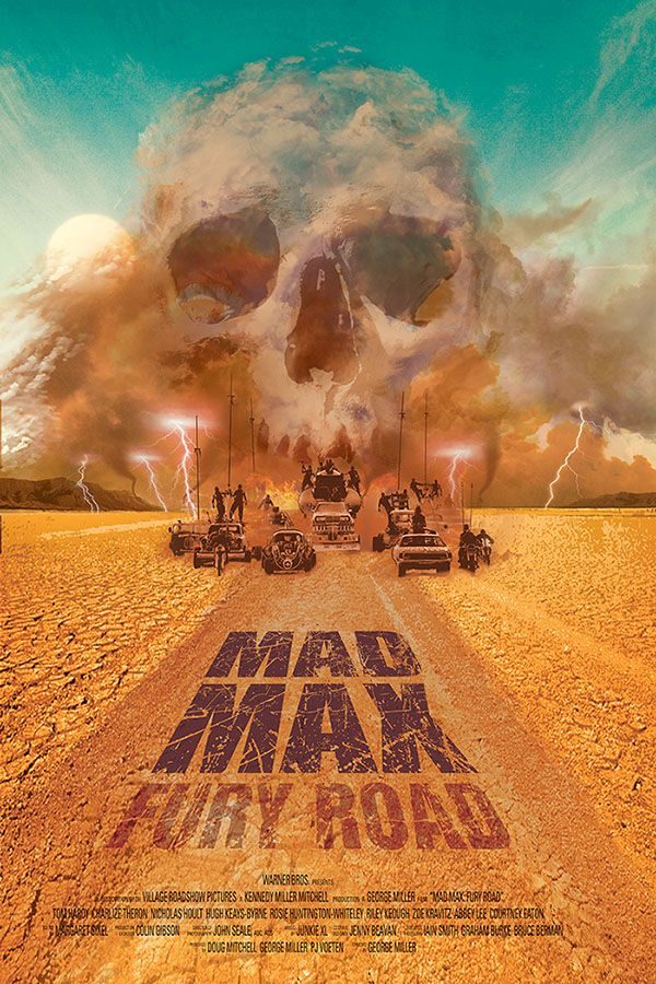 Mad Max Fury Road poster - George Miller