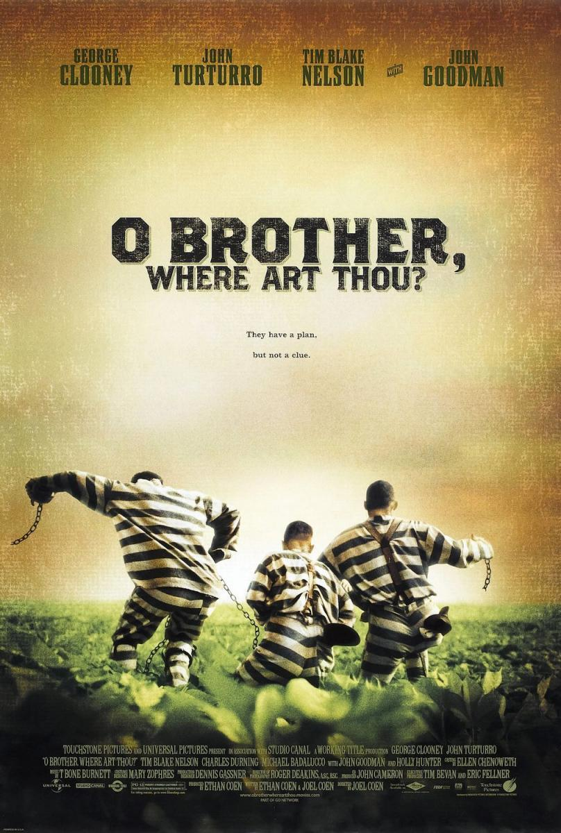O Brother Where Art Thou (poster) - George Clooney